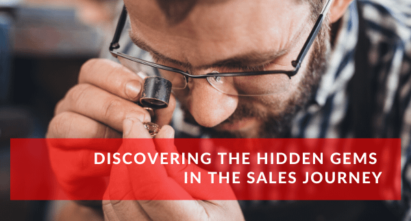 Discovering the hidden gems in the sales journey