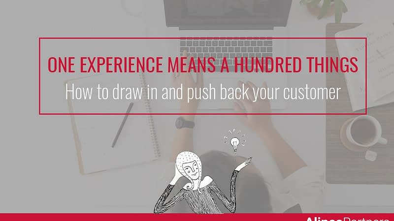 How to draw in and push back your customer